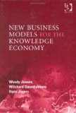 New Business Models for the Knowledge Economy
