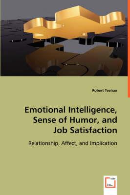 Emotional Intelligence, Sense of Humor, and Job Satisfaction