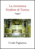 La misteriosa Sindone di Torino
