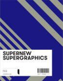 Supernew Supergraphics