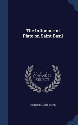 The Influence of Plato on Saint Basil