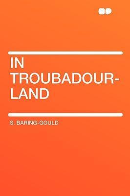 In Troubadour-Land