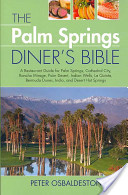 The Palm Springs Diner's Bible
