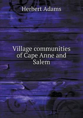 Village Communities of Cape Anne and Salem