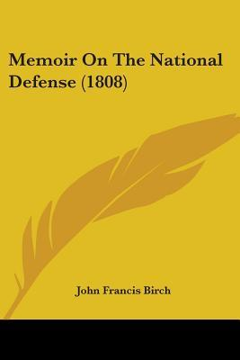 Memoir on the National Defense