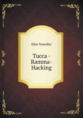 Tucca - Ramma-Hacking
