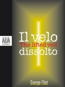 Il velo dissolto / The lifted veil