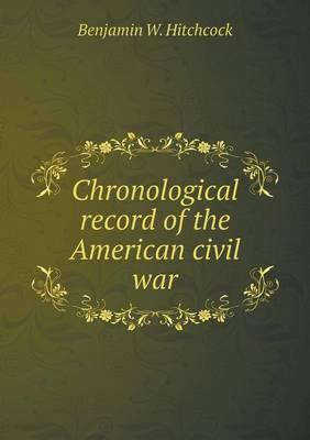 Chronological Record of the American Civil War