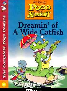 Pogo and Albert - Dreamin' of a Wide Catfish