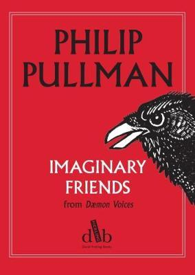Imaginary Friends (from Daemon Voices)