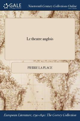 Le theatre anglois