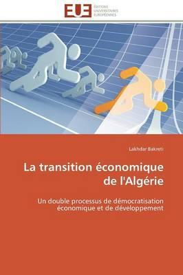 La Transition Economique de l'Algérie