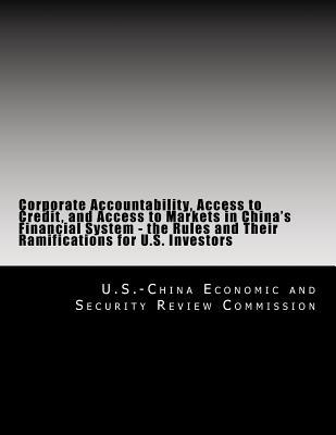 Corporate Accountability, Access to Credit, and Access to Markets in China's Financial System