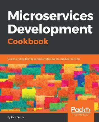 Microservice Development Cookbook