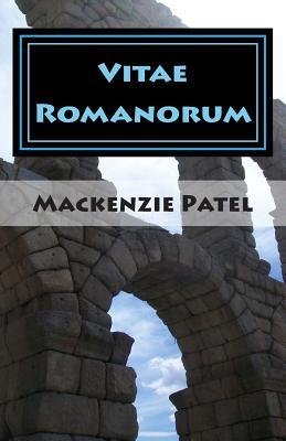 Vitae Romanorum / the Lives of the Romans