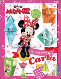 Minnie. Crea con la carta. Crea la festa