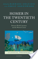Homer in the Twentieth Century:Between World Literature and the Western Canon