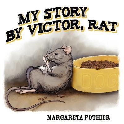 My Story by Victor, Rat