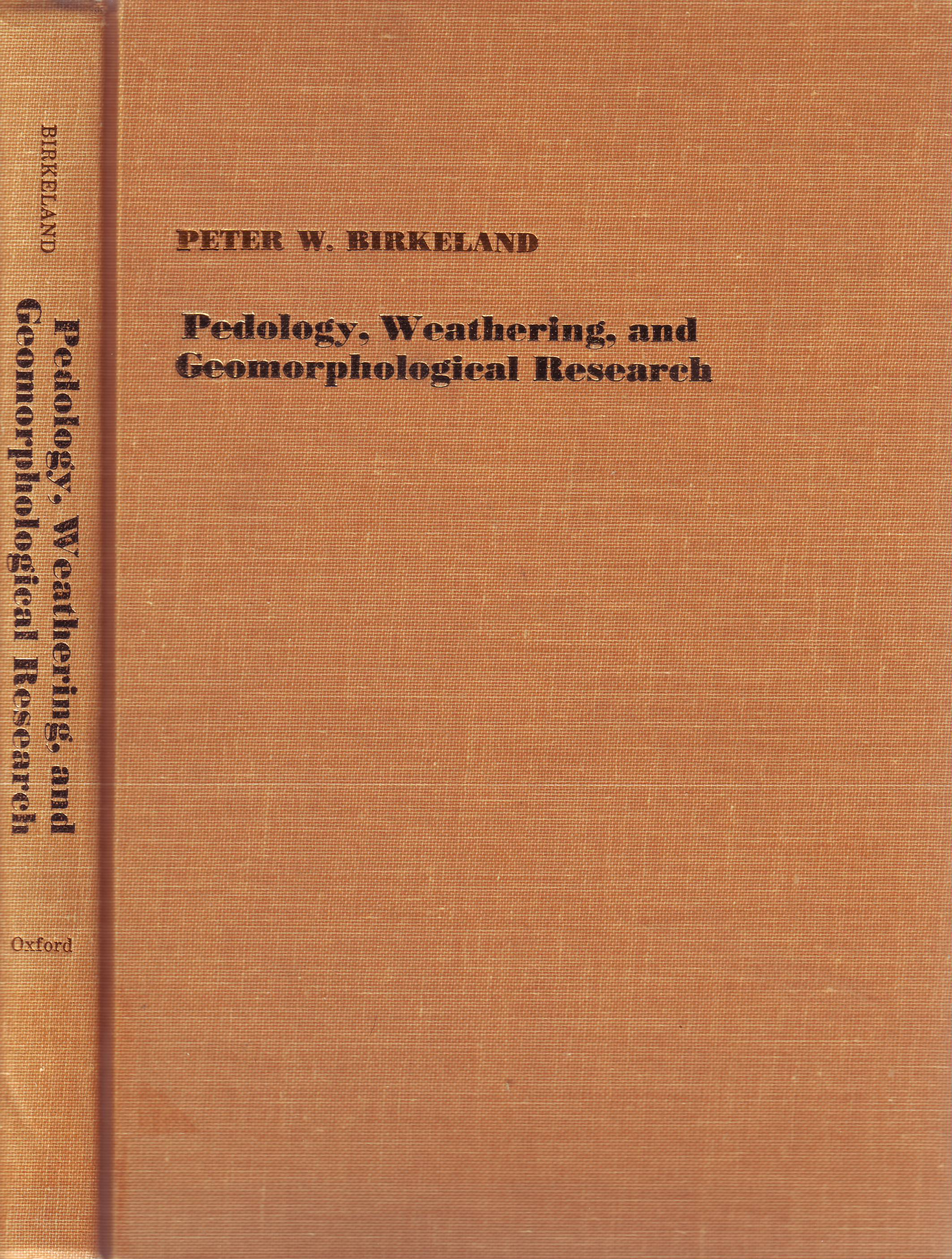 Pedology, Weathering and Geomorphological Research