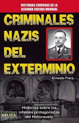 Criminales nazis del exterminio / The Killing Nazi War Criminals