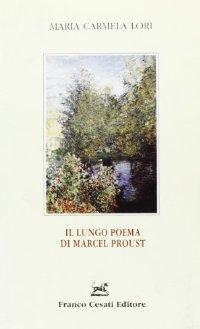 Il lungo poema di Marcel Proust