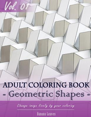 Geometric Shapes Coloring Book for Stress Relief & Mind Relaxation, Stay Focus Treatment