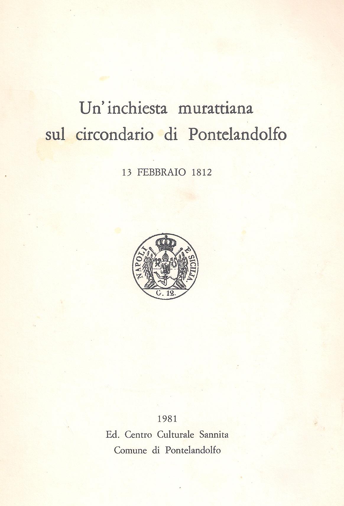 Un'inchiesta murattiana sul circondario di Pontelandolfo