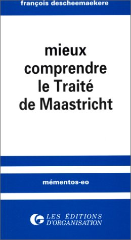 Mieux comprendre le Traité de Maastricht