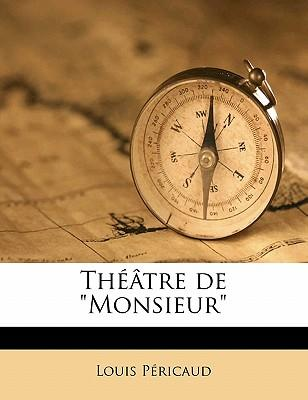 "Theatre de ""Monsieur"""