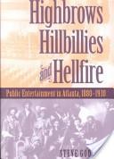 Highbrows, hillbillies and hellfire