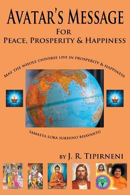 Avatar's Message for Peace, Prosperity, and Happiness