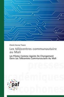 Les Telecentres Communautaire au Mali