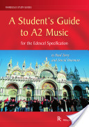 A Student's Guide to A2 Music for the Edexcel Specification