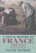 A Social History of France, 1789-1914