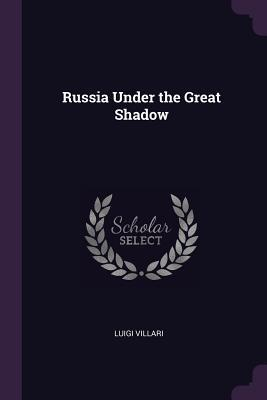 Russia Under the Gre...