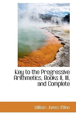 Key to the Progressive Arithmetics, Books II, III, and Complete