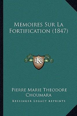 Memoires Sur La Fortification (1847)
