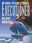 Thorndike Adventure - Large Print - Don Pendleton's The Executioner Blast Radius