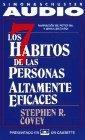 Los Siete Habitos de la Personas Altamente Eficaces