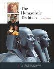 The Humanistic Tradition: First Civilizations and the Classical Legacy Bk. 1
