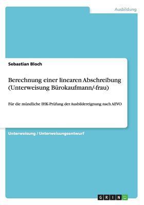 Berechnung einer linearen Abschreibung (Unterweisung Bürokaufmann/-frau)