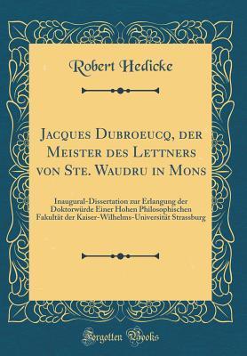 Jacques Dubroeucq, der Meister des Lettners von Ste. Waudru in Mons