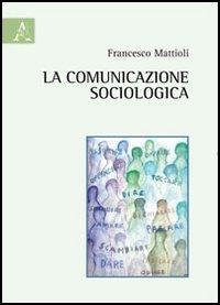 La comunicazione sociologica