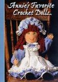 Annie's Favorite Crochet Dolls