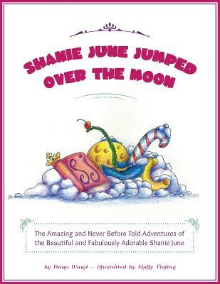 Shanie June Jumped Over the Moon