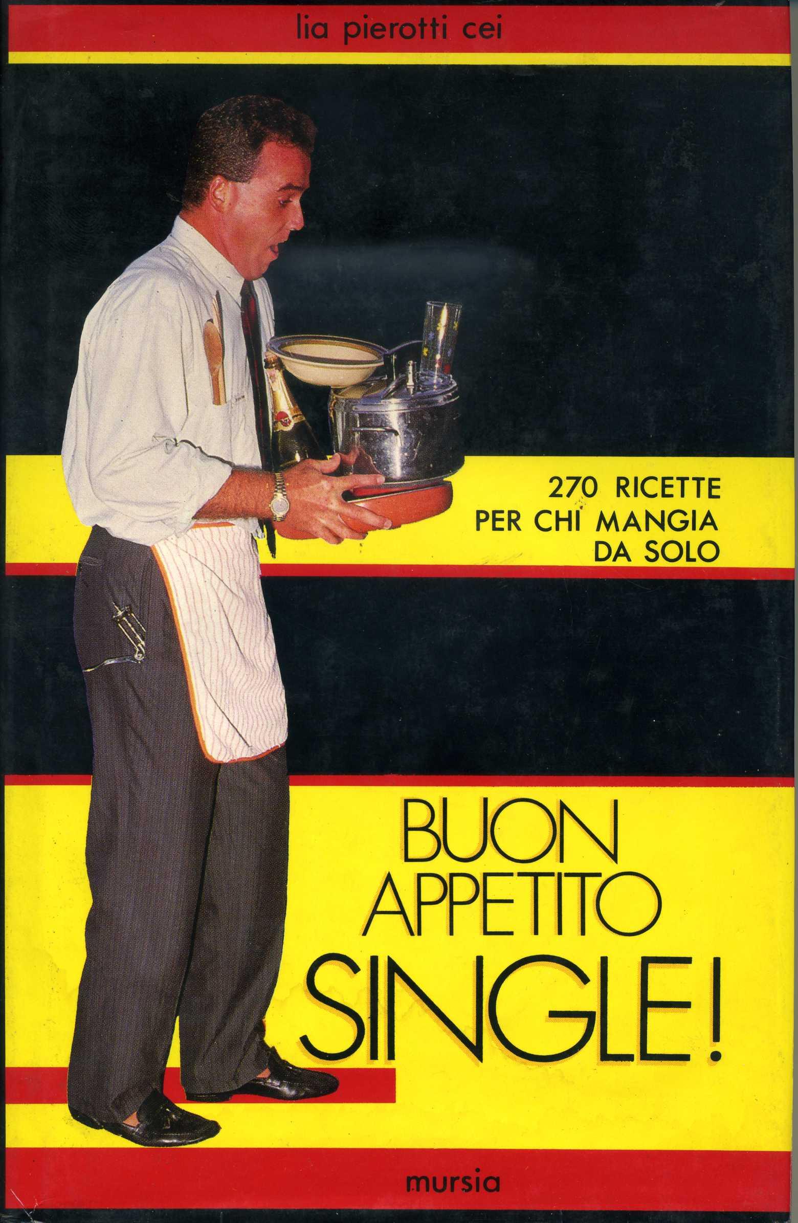 Buon appetito single!