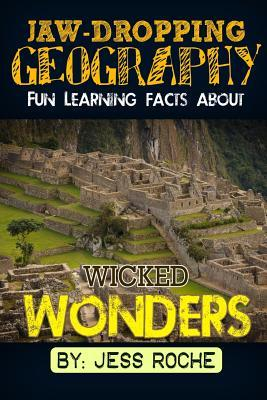 Fun Learning Facts About Wicked Wonders