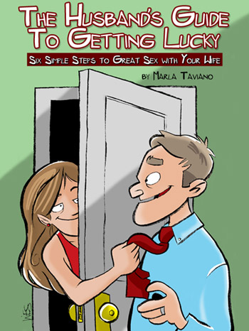 The Husband's Guide to Getting Lucky