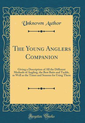 The Young Anglers Companion