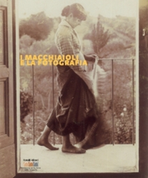 I macchiaioli e la fotografia